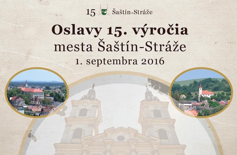 oslavy-15-vyrocie-mesta_sastin_straze